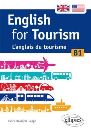 English for tourism  L'anglais du tourisme [B1] - ellipses - 9782340011250
